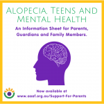 Alopecia, Teens and Mental Health – New Resource Annoucement