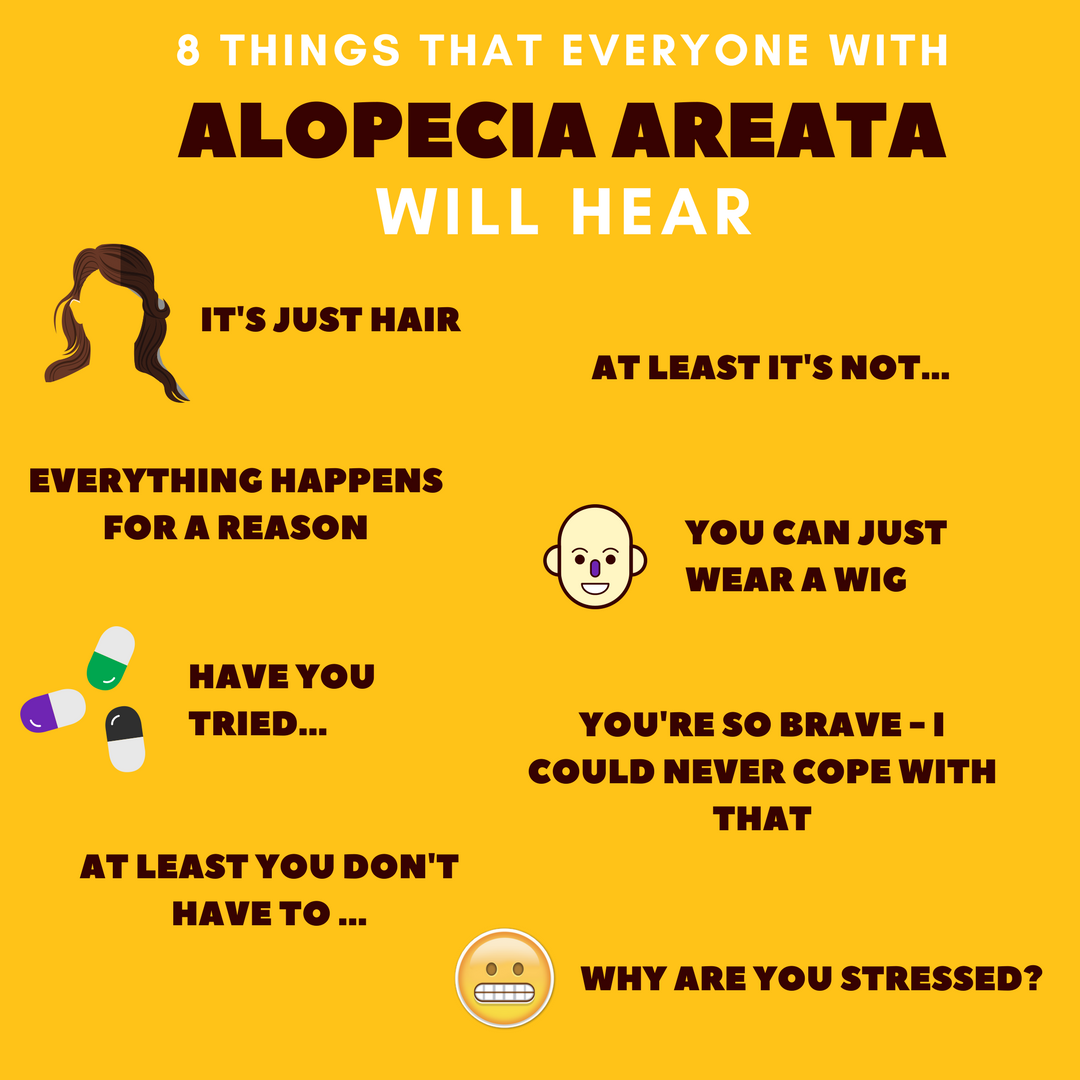 Common Things People with Alopecia Areata will Hear